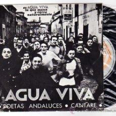 Discos de vinilo: AGUA VIVA. POETAS ANDALUCES. CANTARE. SOBRE EL POEMA DE RAFAEL ALBERTI 1950. DISCOS SARMA.. Lote 24740244