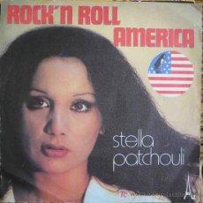 Discos de vinilo: STELLA PATCHOULI : ROCK'N ROLL AMERICA; LOVE SONG. 1975. AZ SG 571 MADE IN FRANCE. 1 SINGLE 45 RPM. Lote 9158215