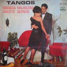 Discos de vinilo: TANGOS : GRANADA; VIOLETTA; MALAGUEÑA; SILENCIO. SAPHIR LDP 5536 MADE IN FRANCE. 1 SINGLE 45 RPM. Lote 19525257