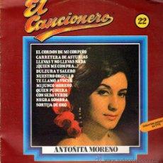 Discos de vinilo: EL CANCIONERO .. ANTOÑITA MORENO LP. Lote 12635368