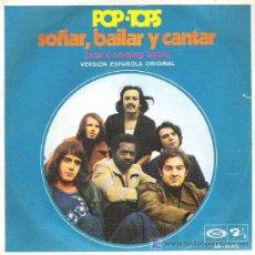 Discos de vinilo: POP TOPS - SOÑAR ,BAILAR ,Y CANTAR ***MOVIPLAY. Lote 12497578