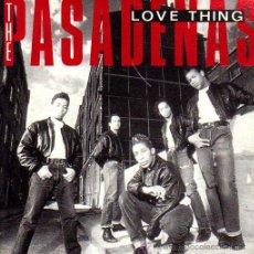 Vinyl records - THE PASADENAS-LOVE THING-DISCO PROMOCIONAL 1.990 - 20508807