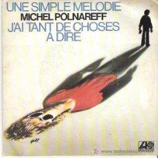 Discos de vinilo: MICHEL POLNAREFF - UNE SIMPLE MELODIE *** ATLANTIC 1978. Lote 11306084