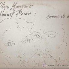 Discos de vinilo: DISCO L.P. DE VINILO DE OLGA MANZANO Y MANUEL PICÓN: POEMAS DE AMOR: LOS VERSOS DEL CAPITÁN, DE PABL. Lote 25213663