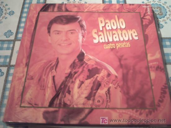 PAOLO SALVATORE - CUATRO PESETAS - /MAXI (Música - Discos de Vinilo - Maxi Singles - Solistas Españoles de los 70 a la actualidad)