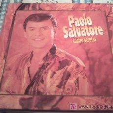 Discos de vinilo: PAOLO SALVATORE - CUATRO PESETAS - /MAXI. Lote 45873455
