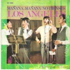 Discos de vinilo: LOS ANGELES - MAÑANA , MAÑANA / NO PIENSES *** HISPAVOX 1968. Lote 13352815