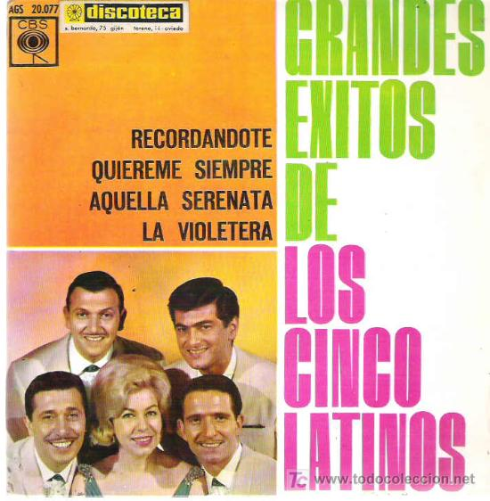 LOS CINCO LATINOS - GRANDES EXITOS *** CBS 1963 (Música - Discos - Singles Vinilo - Grupos y Solistas de latinoamérica)