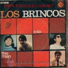 Discos de vinilo: LOS BRINCOS / LOLA / EL TREN / 1.967. Lote 27301485
