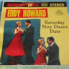 Discos de vinilo: EDDY HOWARD ( SATURDAY NITE DANCE DATE ) CHICAGO - USA LP33 MERCURY - WING. Lote 9279833