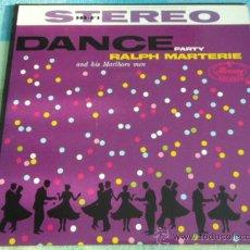 Discos de vinilo: RALPH MARTERIE AND HIS MARLBORO MEN ( DANCE PARTY ) USA LP33 MERCURY RECORDS. Lote 9279867