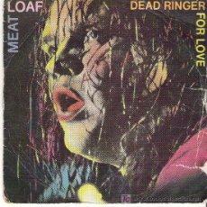 Discos de vinilo: MEAT LOAF - DEAD RINGER / FOR LOVE *** PROMOCIONAL ESPAÑA *** EPIC 1981. Lote 9281940