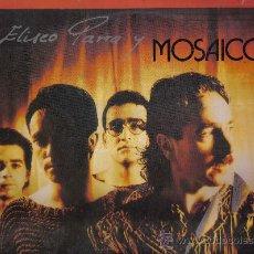 Discos de vinilo: LP ELISEO PARRA Y MOSAICO - DE RAIZ - VOZ: ELISEO PARRA , DE MI GENERACION. Lote 14396044