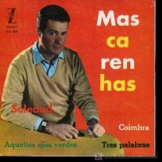 Discos de vinilo: MASCARENHAS - SOLEDAD / AQUELLOS OJOS VERDES / COIMBRA / TRES PALABRAS - EP 1963. Lote 16417443
