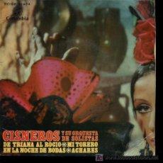 Discos de vinilo: CISNEROS Y SU ORQUESTA DE SOLISTAS - DE TRIANA AL ROCÍO / MI TORERO / ACHARES - EP 1969. Lote 16417446