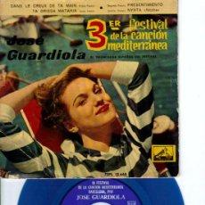 Discos de vinilo: JOSÉ GUARDIOLA / 3ER FESTIVAL DE LA CANCIÓN MEDITERRANEA / PRESENTIMIENTO. Lote 9302633