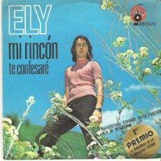 Discos de vinilo: ELY - MI RINCON / TE CONFESARE ***ALBA 1971. Lote 12669916