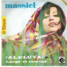 Discos de vinilo: MASSIEL - ALELUYA / LARGO CAMINO ^^^^ NOVOLA 1967. Lote 9350697