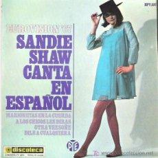 Discos de vinilo: SANDIE SHAW -CANTA EN ESPAÑOL - MARIONERAS EN LA CUERDA *** EP ** PYE 1967. Lote 11306087