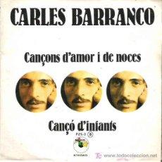 Discos de vinilo: CARLOS BARRANCO - CANCONS DE AMOR **** ZAFIRO 1978 RARO. Lote 13877382