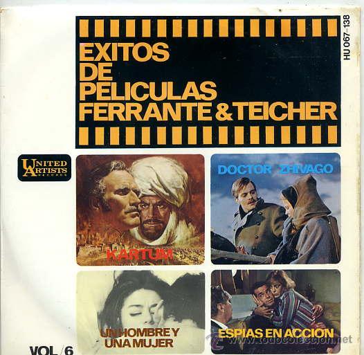 EXITOS DE PELICULAS VOL 6 - FERRANTE Y TEICHER / UN HOMME ET UNE FEMME / KARTUM (EP) (Música - Discos de Vinilo - EPs - Bandas Sonoras y Actores)