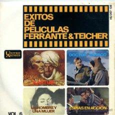 Discos de vinilo: EXITOS DE PELICULAS VOL 6 - FERRANTE Y TEICHER / UN HOMME ET UNE FEMME / KARTUM (EP). Lote 13605614