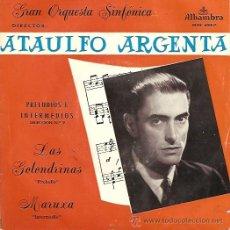 Discos de vinilo: ATAULFO ARGENTA EP SELLO ALHAMBRA AÑO 1962. Lote 9442315