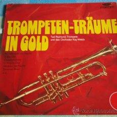 Discos de vinilo: TED RAIMOND, SOLOTROMPETE (TROMPETEN - TRAÜME IN GOLD) ' IL SILENZIO, SWANEE RIVER, O HAPPY DAY..'. Lote 9442823
