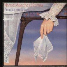 Discos de vinilo: MANUEL SANCHEZ PERNIA / ENAMORANDOSE (LP FONOMUSIC DE 1987). Lote 13294846
