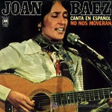 Discos de vinilo: JOAN BAEZ ··· NO NOS MOVERAN / TODAS LAS MADRES CANSADAS - (SINGLE 45 RPM). Lote 20261041