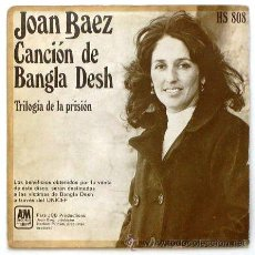 Discos de vinilo: JOAN BAEZ ··· CANCION DE BANGLA DESH / TRILOGIA DE LA PRISION - (SINGLE 45 RPM). Lote 181150688