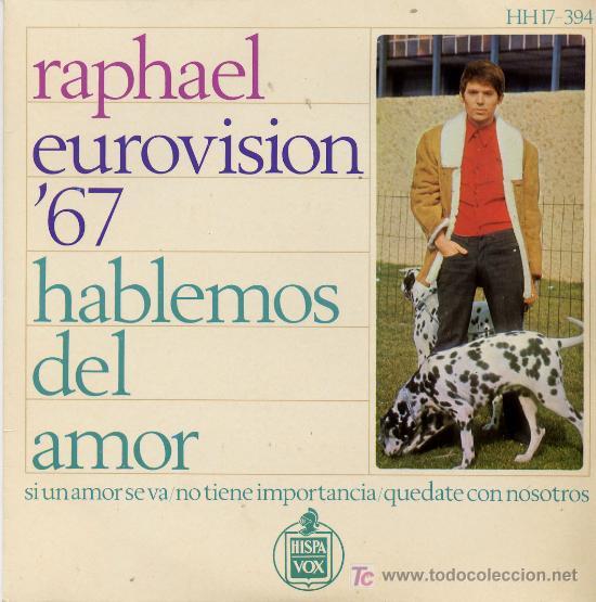 RAPHAEL. EUROVISION´67 (Música - Discos - Singles Vinilo - Festival de Eurovisión)