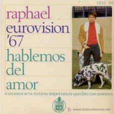 Discos de vinilo: RAPHAEL. EUROVISION´67. Lote 9504112