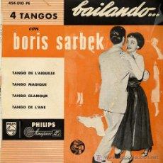 Discos de vinilo: 4 TANGOS.- BAILANDO CON BORIS SARBEK. Lote 9504255