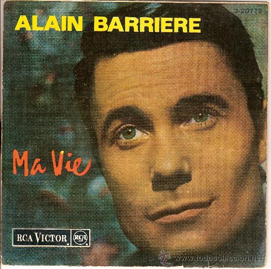 ALAIN BARRIERE 3 - 20779 MA VIE ADIEU LA BELLE UN ETE (Música - Discos - Singles Vinilo - Otros estilos)