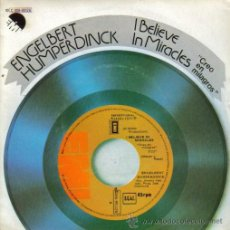 Discos de vinilo: ENGELBERT HUMPERDINCK-I BELIEVE IN MIRACLES + GOODBYE MY FRIEND SINGLE VINILO 1977 SPAIN. Lote 9521580