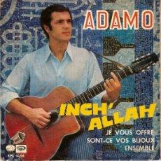 Discos de vinilo: ADAMO EPL 14338 INCH ' ALLAH Y OTRAS. Lote 15666863