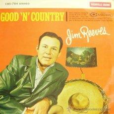 Discos de vinilo: JIM REEVES-GOOD´N´COUNTRY LP (E.U.). Lote 9530138