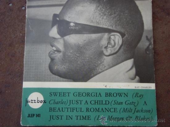 RAY CHARLES (SWEET GEORGIA BROWN) STAN GETZ (JUST A CHILD) MILT JACKSON (BEAUTIFUL ROMANCE) EP45 (Música - Discos de Vinilo - EPs - Jazz, Jazz-Rock, Blues y R&B)