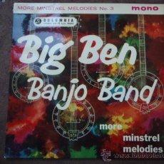 Discos de vinilo: THE BIG BEN BANJO BAND ?– MORE MINSTREL MELODIES, UK 1960 EP COLUMBIA. Lote 9551500