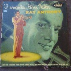 Discos de vinilo: RAY ANTHONY ?– I REMEMBER GLENN MILLER, EP CAPITOL. Lote 9551949