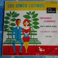 Discos de vinilo: LOS CINCO LATINOS (ESTANDO CONTIGO - TODO EL AMOR DEL MUNDO - LAS HOJAS VERDES - CELOS) 1961 EP45. Lote 9557695
