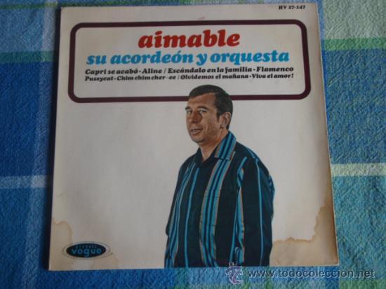 AIMABLE SU ACORDEÓN Y ORQUESTA (CAPRI SE ACABO - ESCANDALO EN LA FAMILIA - OLVIDEMOS EL MAÑANA -...) (Música - Discos de Vinilo - EPs - Orquestas)