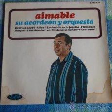 Discos de vinilo: AIMABLE SU ACORDEÓN Y ORQUESTA (CAPRI SE ACABO - ESCANDALO EN LA FAMILIA - OLVIDEMOS EL MAÑANA -...). Lote 9557900