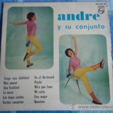 Discos de vinilo: ANDRE Y SU CONJUNTO (TENGO UNA DEBILIDAD, MON AMOUR, LA NOVIA, PEPITO, UNA MUJER,...) EP45 PHILIPS . Lote 9557941