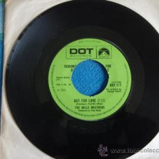 Discos de vinilo: THE MILLS BROTHERS ( BUT FOR LOVE - THE OL' RACE TRACK ) ENGLAND-1968 SINGLE45 DOT RECORDS. Lote 9560776