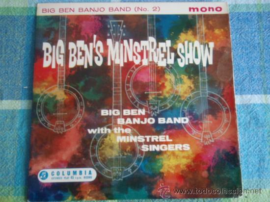 BIG BEN BANJO BAND WITH THE MINSTREL SINGERS ?– BIG BEN'S MINSTREL SHOW (NO. 2), UK EP COLUMBIA (Música - Discos de Vinilo - EPs - Jazz, Jazz-Rock, Blues y R&B)