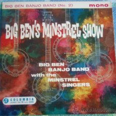 Discos de vinilo: BIG BEN BANJO BAND WITH THE MINSTREL SINGERS ?– BIG BEN'S MINSTREL SHOW (NO. 2), UK EP COLUMBIA. Lote 9569943