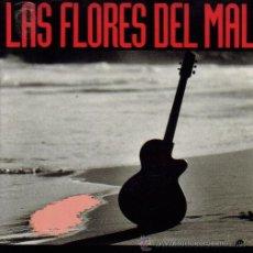 Discos de vinilo: LAS FLORES DEL MAL-EL BARRIZAL + EL ENVIADO + QUIEN MANDA AQUI EP 1989. Lote 9577873