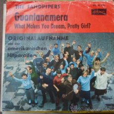 Discos de vinilo: THE SANDPIPERS ( GUANTANAMERA - WHAT MAKES YOU DREAM PRETTY GIRL?) GERM,ANY SINGLE45 LONDON. Lote 9581362